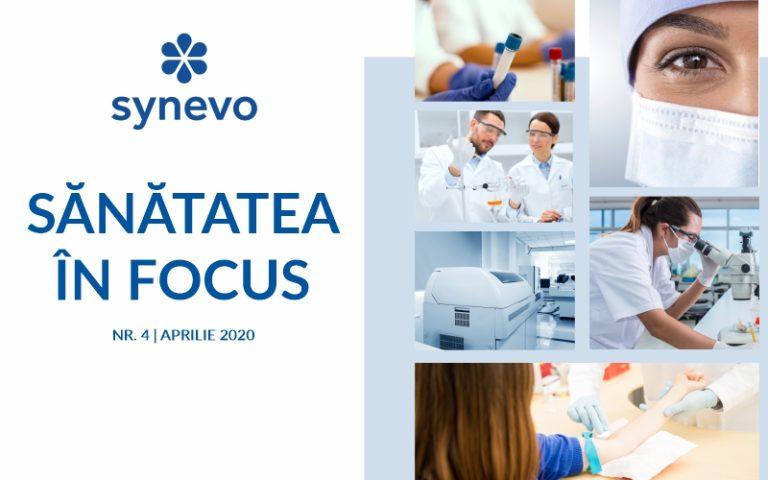 Sănătatea în focus - nr. 4, aprilie 2020 - Synevo