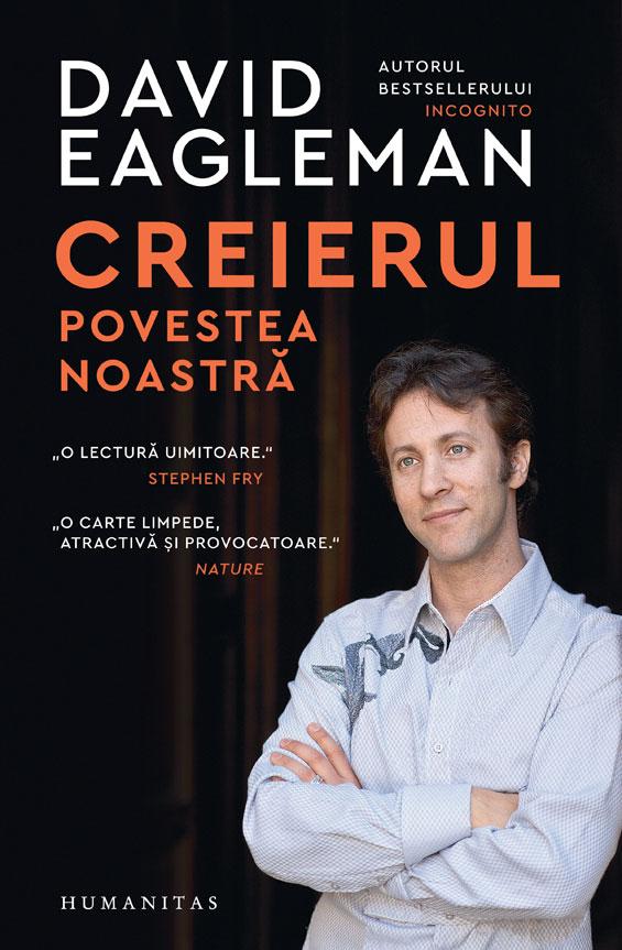 David Eagleman: Creierul. Povestea noastră