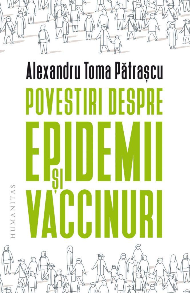 Alexandru Toma Pătrașcu: Povestiri despre epidemii și vaccinuri