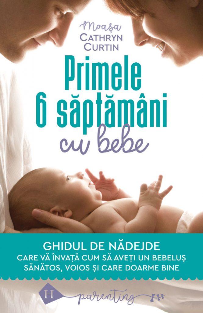Cathryn Curtin: Primele 6 săptămâni cu bebe